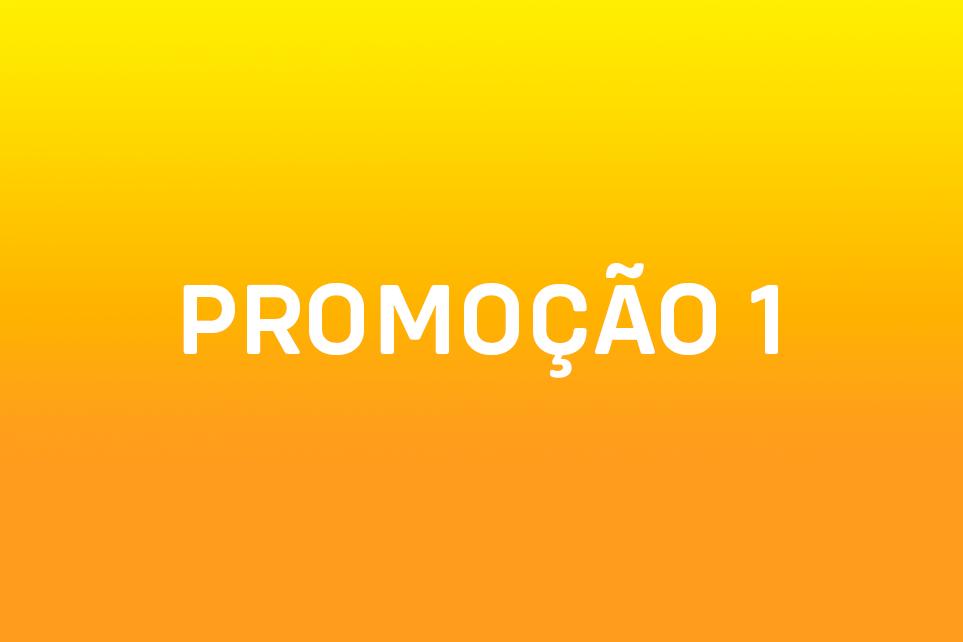 Promoção 1